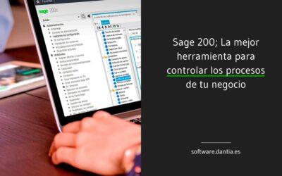 Sage 200 la mejor herramienta para controlar los procesos de tu negocio