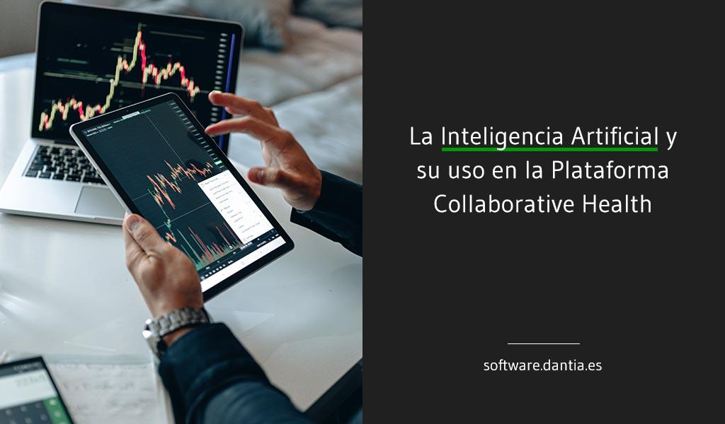 La Inteligencia Artificial y su uso en la Plataforma Collaborative Health