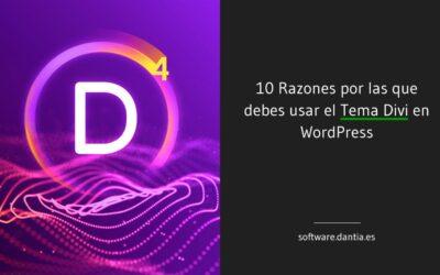 10 Razones por las que debes usar el Tema Divi en WordPress