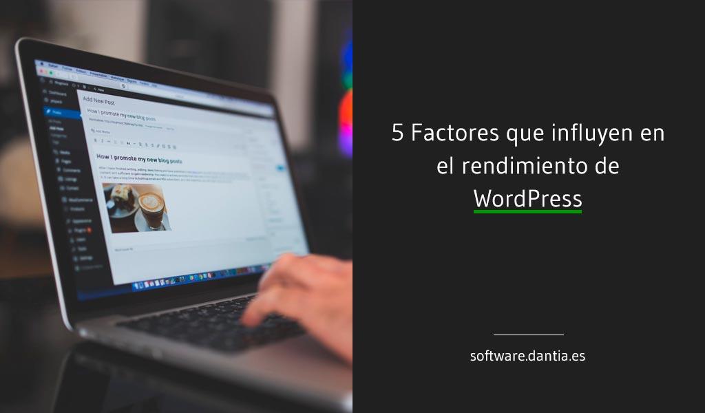 5 Factores que influyen en el rendimiento de WordPress