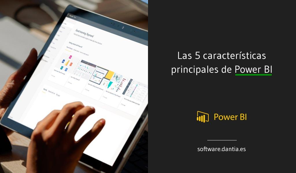 Las 5 características principales de Power BI